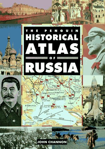 The Penguin Historical Atlas of Russia (Penguin Historical