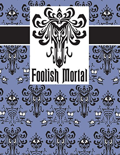 Foolish Mortal Journal 140 Pages 8.5