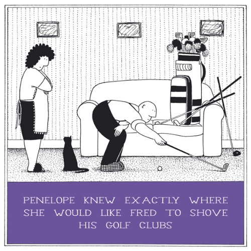 Shove His Golf Clubs Funny Fred Birthday Card Rupert Fawcett Humour Cards - Golf Club Teile