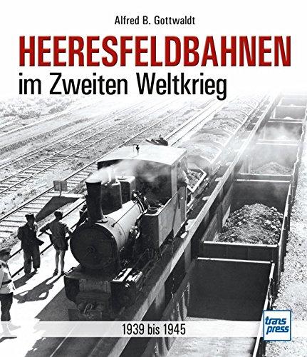 Heeresfeldbahnen im Zweiten Weltkrieg: 1939 bis 1945