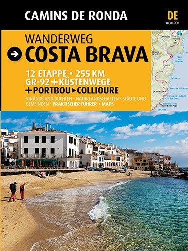 Wanderweg Costa Brava: Camins de Ronda (Guia & Mapa)