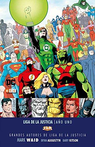 Grandes autores de la Liga de la Justicia: Mark Waid - Año Uno
