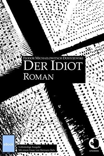 Der Idiot (ApeBook Classics) (German Edition)