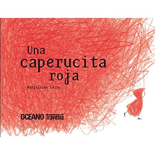 Una caperucita roja (Álbumes) por Marjolaine Leray