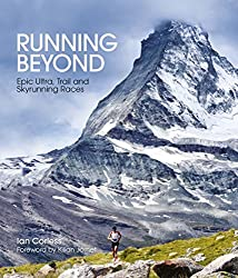 Running Beyond: Epic Ultra, Trail & Skyrunning Races