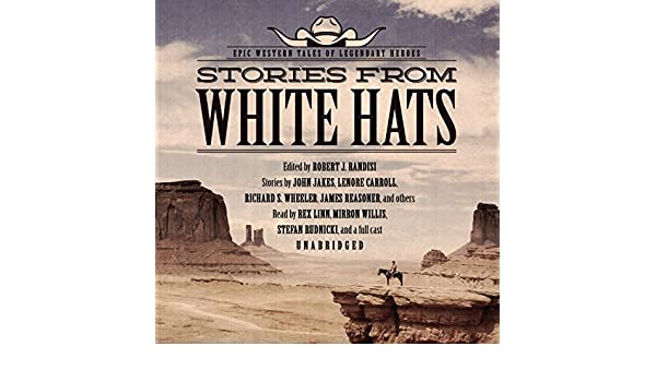 Buy Stories from White Hats  Epic Western Tales of Legendary Heroes Book  Online at Low Prices in India  7d53bdc282c5