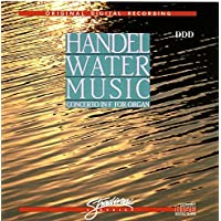 Water Music:Concerto in F for Organ