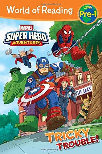 Super Hero Adventures: Tricky Trouble! (Marvel Super Hero Adventures: World of Reading, Level Pre-1) por Alexandra West