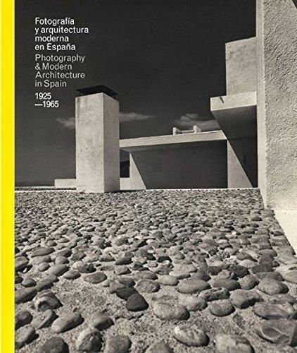 Fotografía Y Arquitectura Moderna En España. 1925-1965 (Libros de Autor)