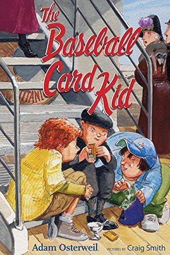 The Baseball Card Kid by Osterweil, Adam (2009) Hardcover