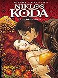 Niklos Koda - tome 8 - Jeu des Maîtres (Le)