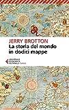 libro La storia del mondo in dodici mappe
