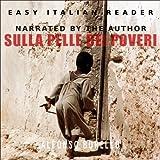 Sulla Pelle dei Poveri (Italian Edition)