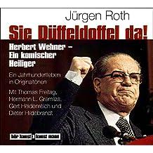 Sie Düffeldoffel da! CD: Herbert Wehner - ein komischer Heiliger