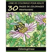 Livre de coloriage pour adulte: 30 pages de coloriages printaniers, Série de livre de coloriage pour adulte par ColoringCraze