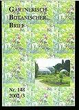 Globale Erwärmung erstmals genetisch nachgewiesen, in: GÄRTNERISCH-BOTANISCHER BRIEF 3/2002 - unbekannt