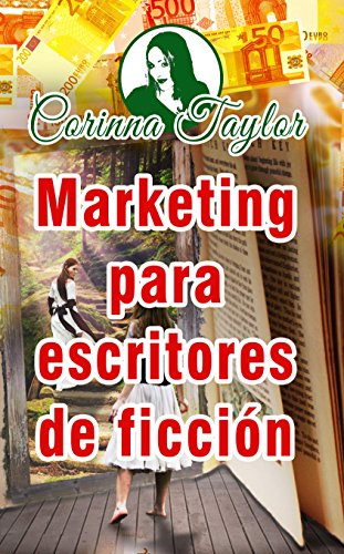 Marketing para escritores de ficción (Spanish Edition)