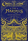 The Marvels by Brian Selznick (2015-09-15)