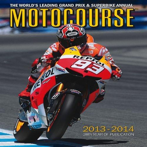 Motocourse 2013/14: The World's Leading Grand Prix & Superbike Annual by Michael Scott (9-Dec-2013) Hardcover