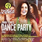 Zumba Fitness, Dance Party 2016 [Explicit]