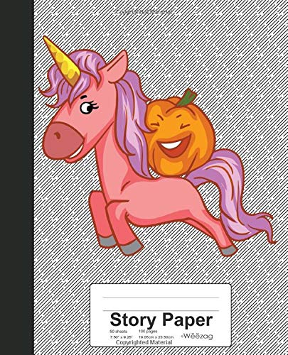 Story Paper: Pumpkin Riding Unicorn Book (Weezag Story Paper Notebook, Band 11)