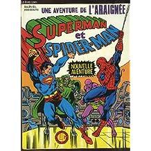 Une aventure de l'araignée N°14 : Superman et Spider-Man, nouvelle aventure.