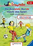 Leserabe – Die Bolzplatz-Bande macht das Spiel!: Band 3, Lesestufe 1