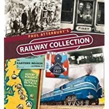 Paul Atterbury's Railway Collection by Paul Atterbury (2012-10-09)