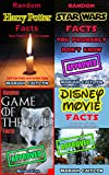 Random Facts You Probably Don't Know: Trivia Bundle - Harry Potter, Star Wars, Game of Thrones, and Disney