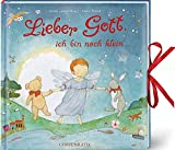 Annette Langen: Lieber Gott, ich bin noch klein...