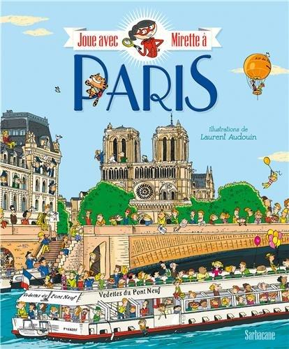 Joue avec Mirette à Paris