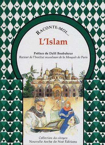 Raconte-moi... L'Islam