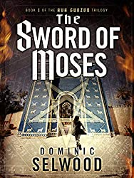 The Sword of Moses (Ava Curzon Trilogy 1)