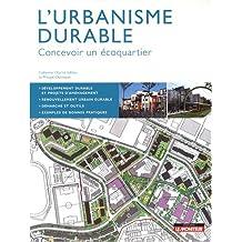 L'urbanisme durable : Concevoir un écoquartier