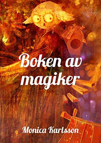 Boken Av Magiker Swedish Edition Ebook Monica Karlsson Amazonde