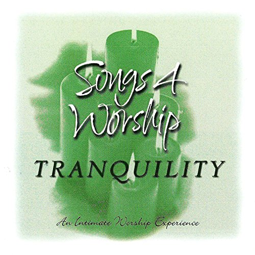 Songs 4 Worship: Tranquility