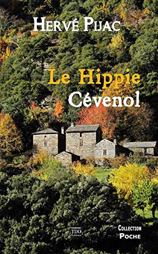 Le hippie cévenol