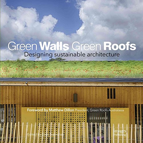[(Green Walls Green Roofs : Designing Sustainable Architecture)] [Edited by Mandy Herbet] published on (September, 2014)