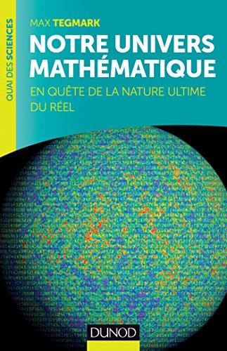 Notre univers mathématique : En quête de la nature ultime du réel (Quai des Sciences)