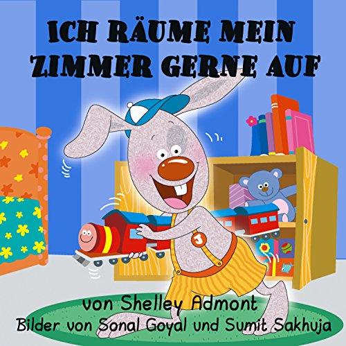 Ich räume mein Zimmer gerne auf (German Bedtime Collection)