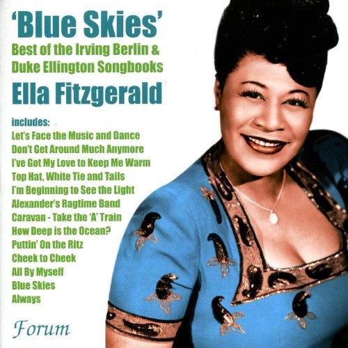'Blue Skies' : Ella Fitzgerald Sings the Best of the Irving Berlin & Duke Ellington Songbooks