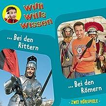 Willi wills wissen, Folge 7: Bei den Rittern / Bei den Römern