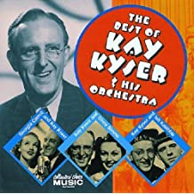 The Best of Kay Kyser & His Orchestra by Kay Kyser & His Orchestra