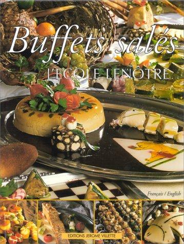 Les buffets salés de l'Ecole Lenôtre par École Lenôtre
