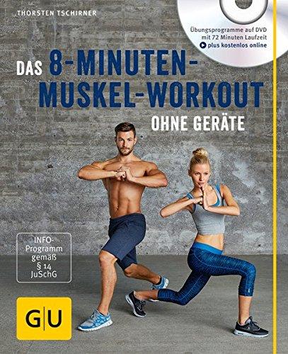 Image of Das 8-Minuten-Muskel-Workout ohne Geräte (mit DVD) (GU Multimedia Körper, Geist & Seele)
