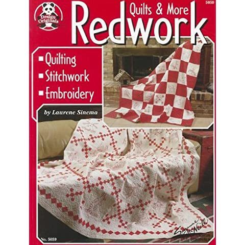 Redwork Quilts & More: Quilting Stitchwork Embroidery