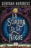 La Sombra de la Noche (All Souls Trilogy)