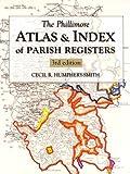 The Phillimore Atlas and Index of Parish Registers (None)