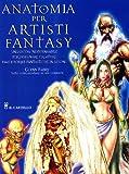Image de Anatomia per artisti fantasy