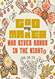 Job 35:10 God My Maker: Portable Names Of God Bible Verse Quote Composition Notebook To Write In (Medium Quote Ruled Journal)